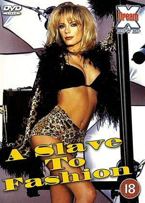 Rent A Slave to Fashion Online DVD Rental