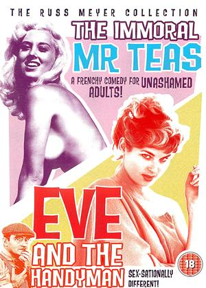 Rent Immoral Mr Teas / Eve and the Handyman Online DVD Rental
