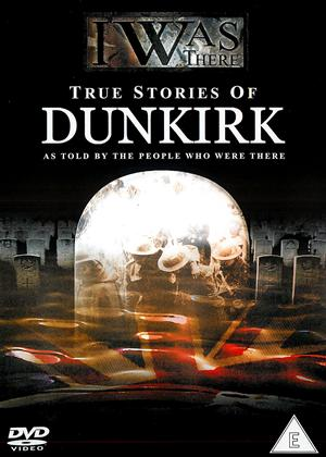 I Was There: True Stories of Dunkirk Online DVD Rental