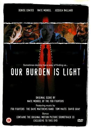 Our Burden Is Light Online DVD Rental