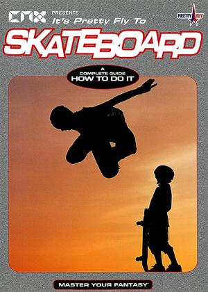 Rent Pretty Fly to Skateboard Online DVD Rental