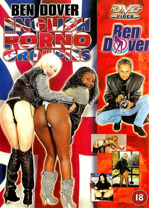 Rent Ben Dover: English Porno Groupies Online DVD Rental