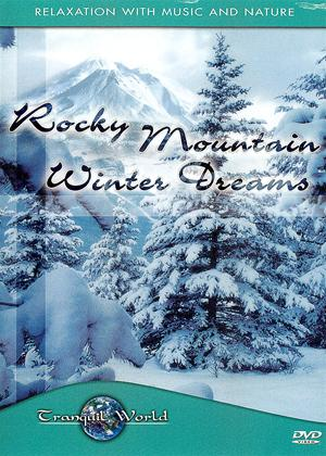 Tranquil World: Rocky Mountain Winter Dreams Online DVD Rental