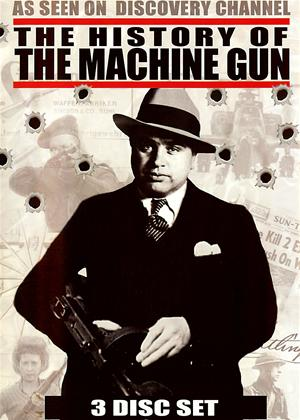 Rent The History of the Machine Gun Online DVD Rental