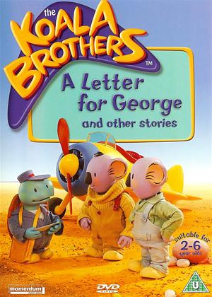 Rent The Koala Brothers: A Letter for George Online DVD Rental