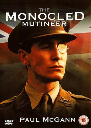 Rent The Monocled Mutineer Online DVD Rental
