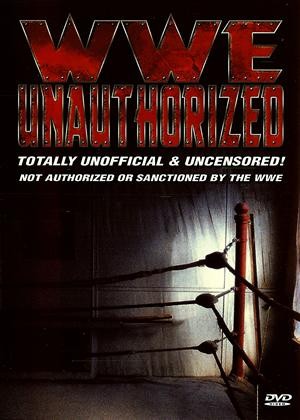 Rent WWE Unauthorized Online DVD Rental