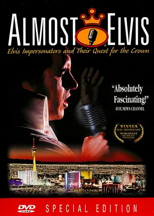 Almost Elvis: Elvis Impersonators and Their Quest for the Crown Online DVD Rental
