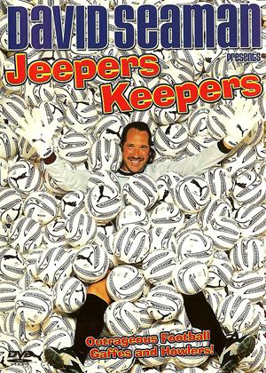 Rent David Seaman: Jeepers Keepers Online DVD Rental