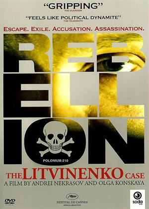 Rebellion: The Litvinenko Case Online DVD Rental