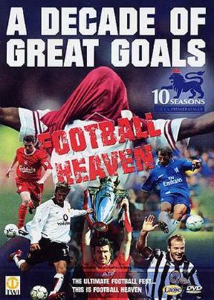 Football Heaven: A Decade of Great Goals Online DVD Rental