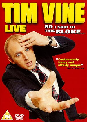 Rent Tim Vine: Live: So I Said to This Bloke Online DVD Rental