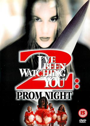 I've Been Watching You 2: Prom Night Online DVD Rental