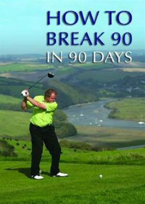 Rent How to Break 90 in 90 Days Online DVD Rental