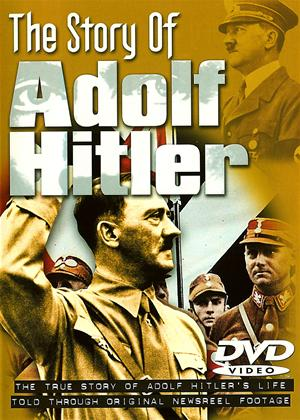 Rent The Story of Adolf Hitler: The True Story Online DVD Rental