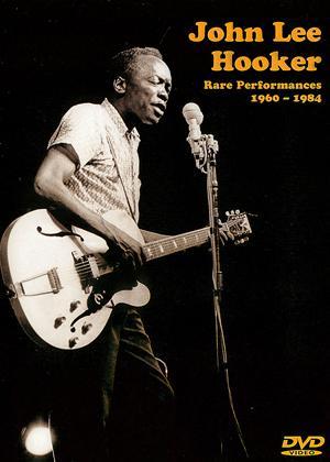 Rent John Lee Hooker: Rare Performances 1960-1984 Online DVD Rental