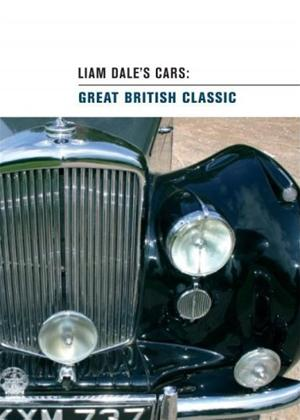 Liam Dale's Cars: Great British Classic Online DVD Rental