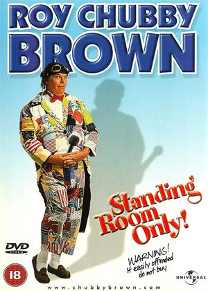 Rent Roy Chubby Brown: Standing Room Only Online DVD Rental