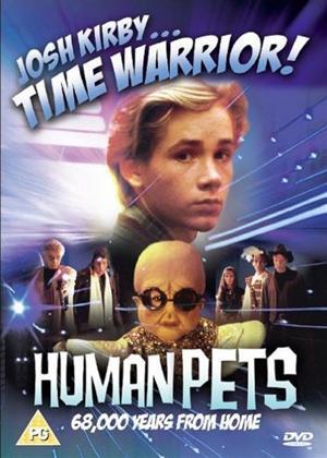 Rent Josh Kirby Time Warrior!: Human Pets Online DVD Rental
