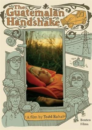 The Guatemalan Handshake Online DVD Rental