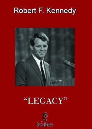 Rent Robert F. Kennedy: Legacy Online DVD Rental