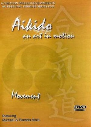 Rent Aikido: An Art in Motion: Connection Online DVD Rental