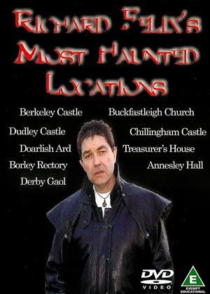 Rent Richard Felix's Most Haunted Locations Online DVD Rental