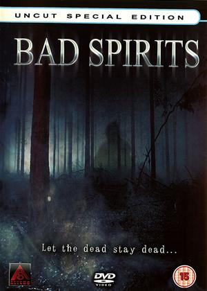 Bad Spirits: Uncut Special Edition Online DVD Rental