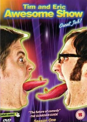 Rent Tim and Eric: Series 1 (aka Tim and Eric Awesome Show, Great Job!: Series 1) Online DVD Rental