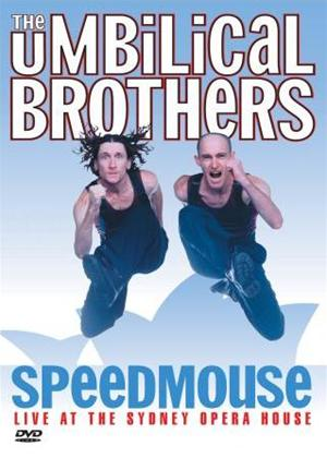 Rent The Umbilical Brothers: Speedmouse (Live from the Sydney Opera House) Online DVD Rental