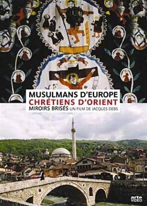 Rent European Muslims and Eastern Christians - the Broken Mirrors Online DVD Rental