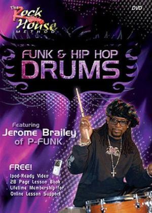 Rent The Rock House Method: Funk and Hip Hop Drums Online DVD Rental