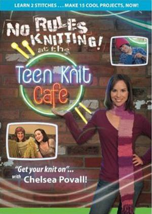 No Rules Knitting! at the Teen Knit Cafe Online DVD Rental