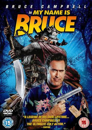 Rent My Name Is Bruce Online DVD Rental