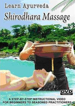 Learn Ayurveda: Shirodhara Massage Online DVD Rental