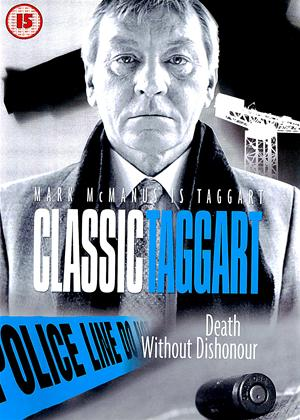 Rent Classic Taggart: Death Without Dishonour Online DVD Rental