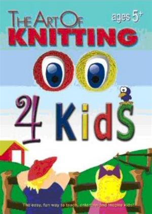 Rent The Art of Knitting 4 Kids Online DVD Rental
