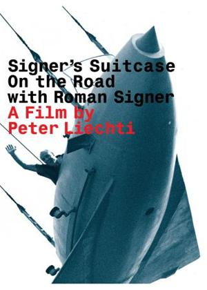 Signer's Suitcase: On the Road with Roman Signer Online DVD Rental