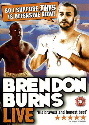 Rent Brendon Burns: So I Suppose This Is Offensive Now Online DVD Rental