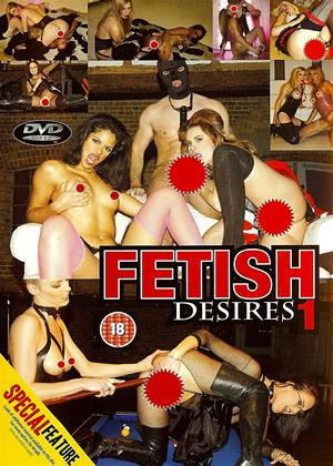 Rent Fetish Desires 1 Online DVD Rental