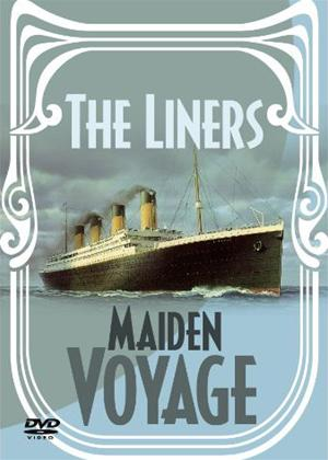 Rent The Liners: Maiden Voyage Online DVD Rental