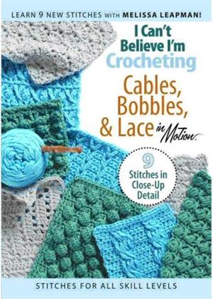 Rent I Can't Believe I'm Crocheting Cables, Bobble and Lace Online DVD Rental