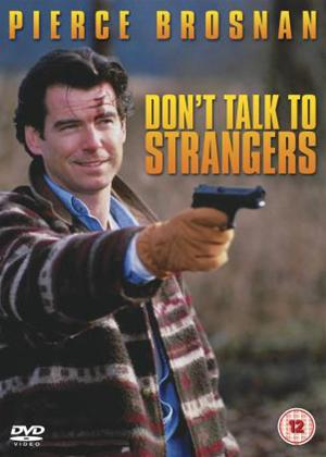 Don't Talk to Strangers Online DVD Rental