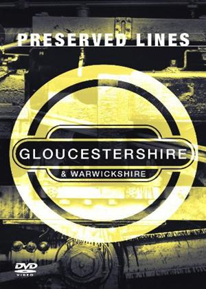 Rent Preserved Lines: Gloucestershire and Warwickshire Online DVD Rental