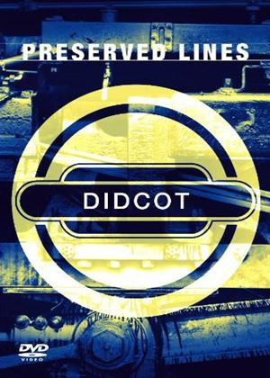 Preserved Lines: Didcot Online DVD Rental