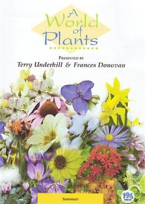 Rent A World of Plants: Summer Online DVD Rental