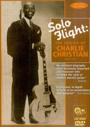 Solo Flight: Genius of Charlie Christian Online DVD Rental