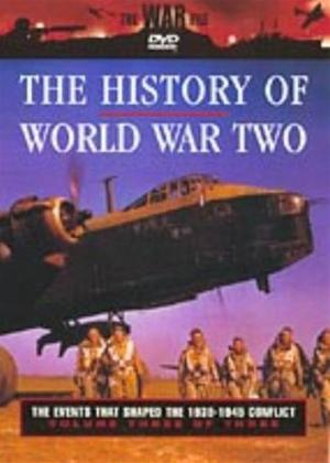 Rent History of World War 2: The Events That Shaped The 1939-1945 Conflict: Vol.3 Online DVD Rental