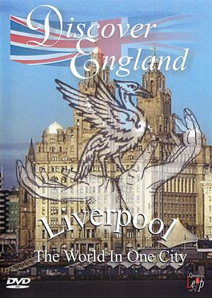 Discover England: Liverpool: The World in One City Online DVD Rental