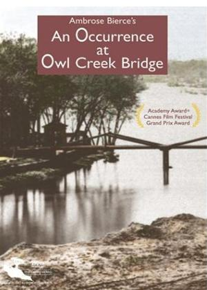 Rent An Occurrence at Owl Creek Bridge Online DVD Rental
